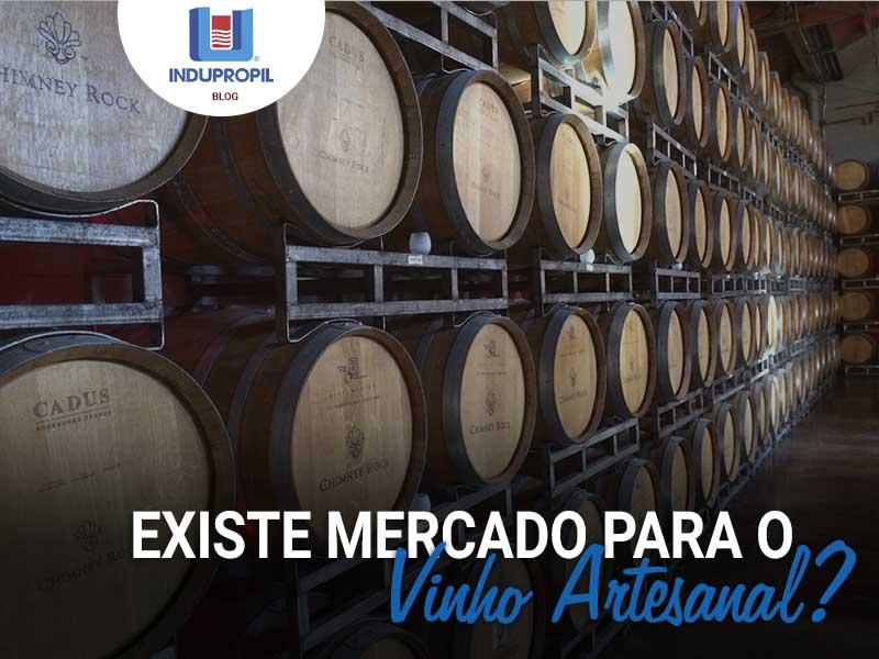 Existe mercado para o Vinho Artesanal?